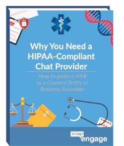 Why You Need HIPAA Compliant Live Chat